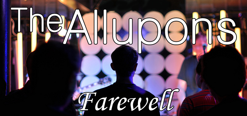 The Allupons: Last Show EVER!